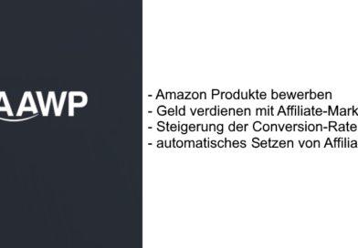 AAWP-Plugin: Amazon Produkte bewerben und als Affiliate Geld verdienen – Review