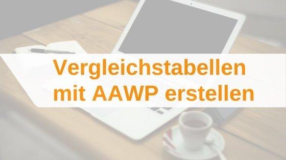 Vergleichstabellen mit dem AAWP-Plugin erstellen