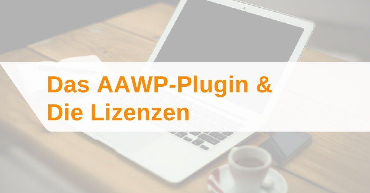 Das AAWP-Plugin und die Lizenzen im Überblick