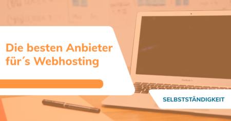 Die besten Webhosting - Anbieter