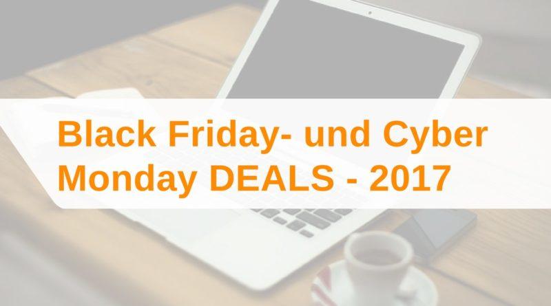 Black Friday- und Cyber Monday Deals 2017