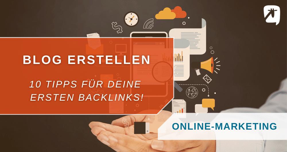 Blog erstelle: Tipps für deine ersten Backlinks
