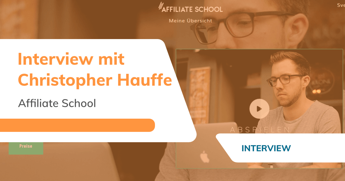 Interview: Affiliate School Masterclass von Christopher Hauffe