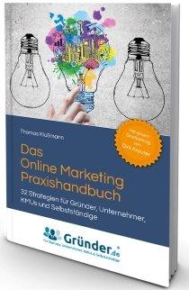 Kostenloses Buch: Online Marketing Praxishandbuch von Thomas Klußmann
