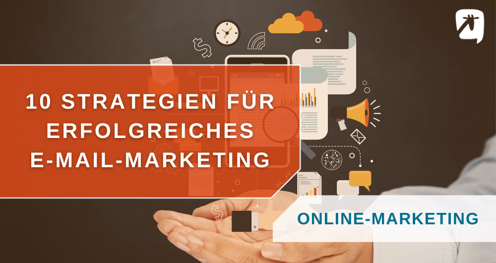 E-Mail Marketing Strategien