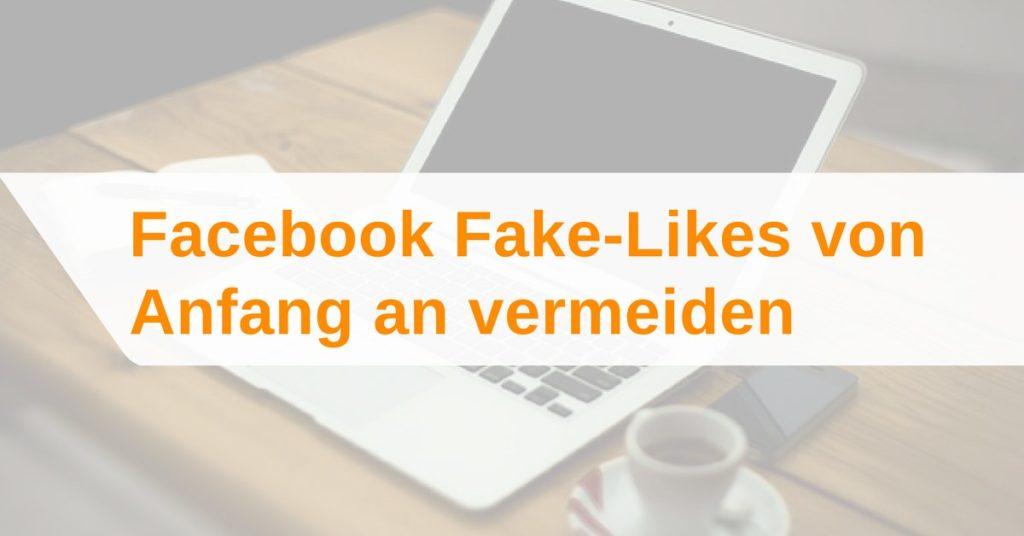 Facebook Fake-Likes verhindern