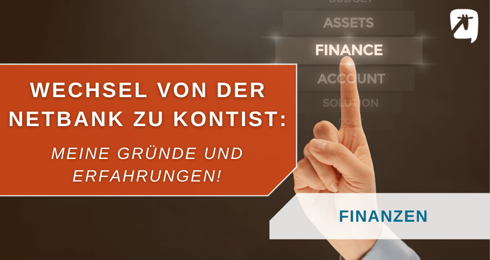 Geschäftskontowechsel: Von der Netbank zu Kontist