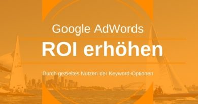 Nutze die Keyword-Optionen in AdWords und erhöhe den Return on Investment (ROI)