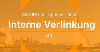 Interne Verlinkung in WordPress - Tipps und Tricks