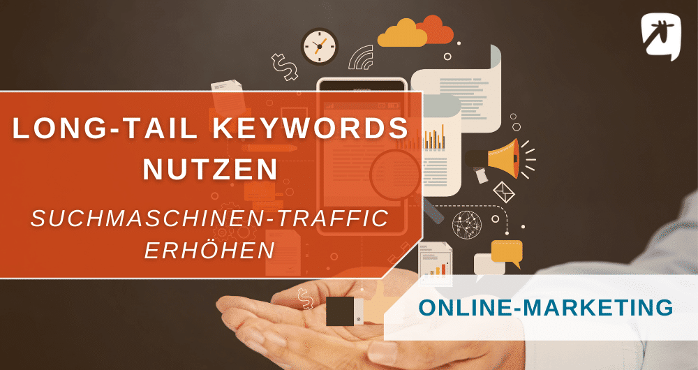 Long-Tail Keywords nutzen