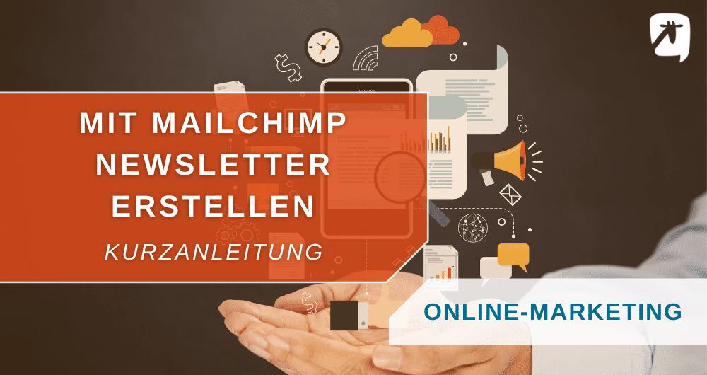 Mailchimp Newsletter erstellen