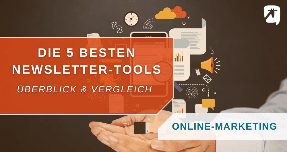 Newsletter-Tool: Die besten im Vergleich
