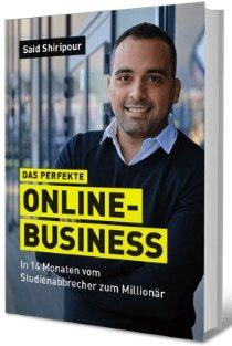 Kosenloses Buch: Das perfekte Online-Business - Said Shiripour