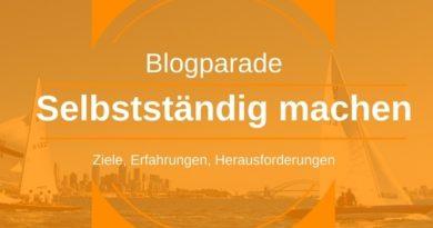 Selbstständig machen - Blogparade