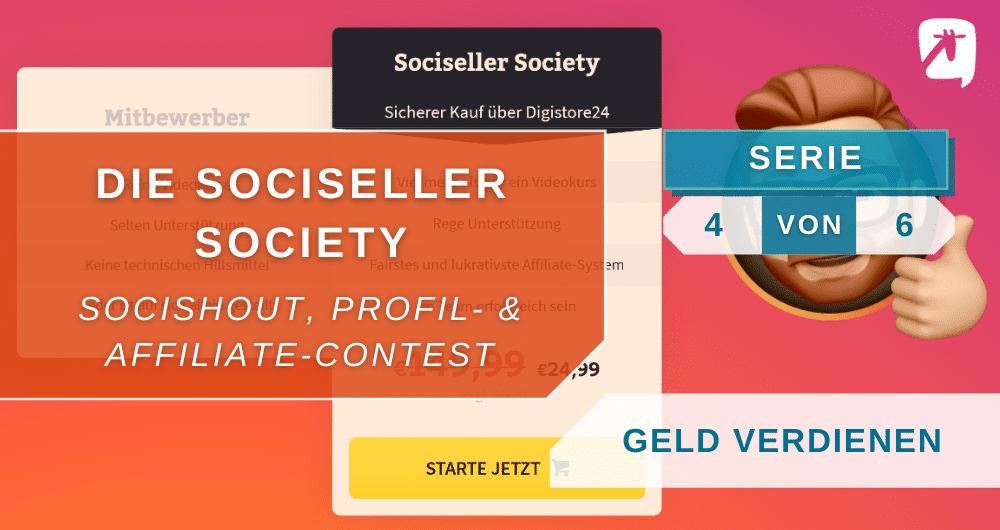 Sociseller Societey: Socishout, Profil- und Affiliate-Contest