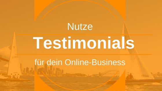 Wie du Testimonials für dein Internet-Business erfolgreich nutzt