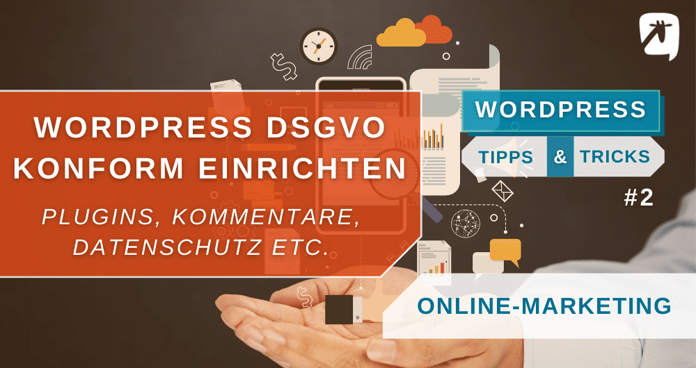 WordPress DSGVO-Konform einrichten