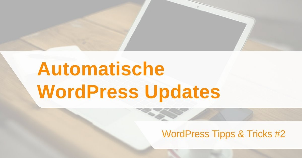 WordPress Update: Automatische Updates in WordPress